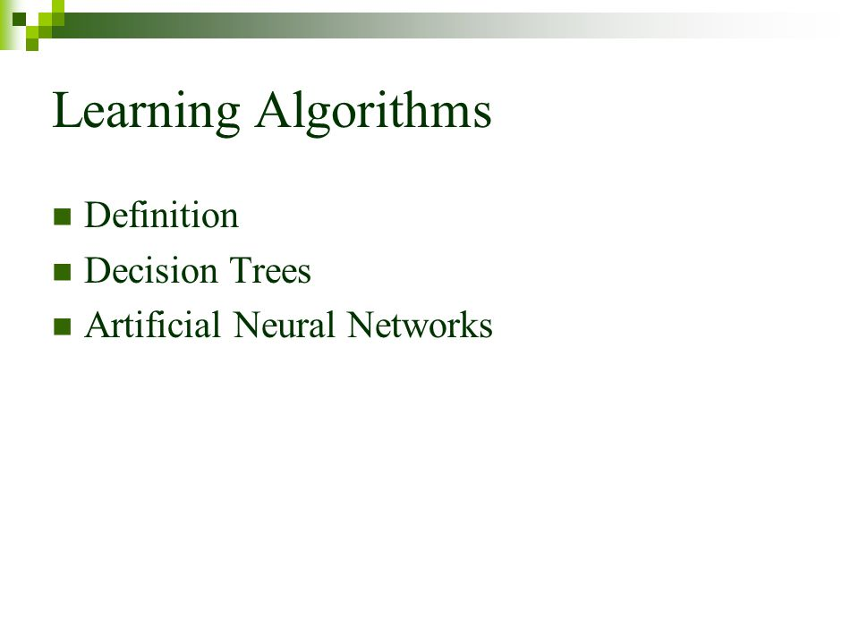 Learning Algorithms Definition Decision Trees