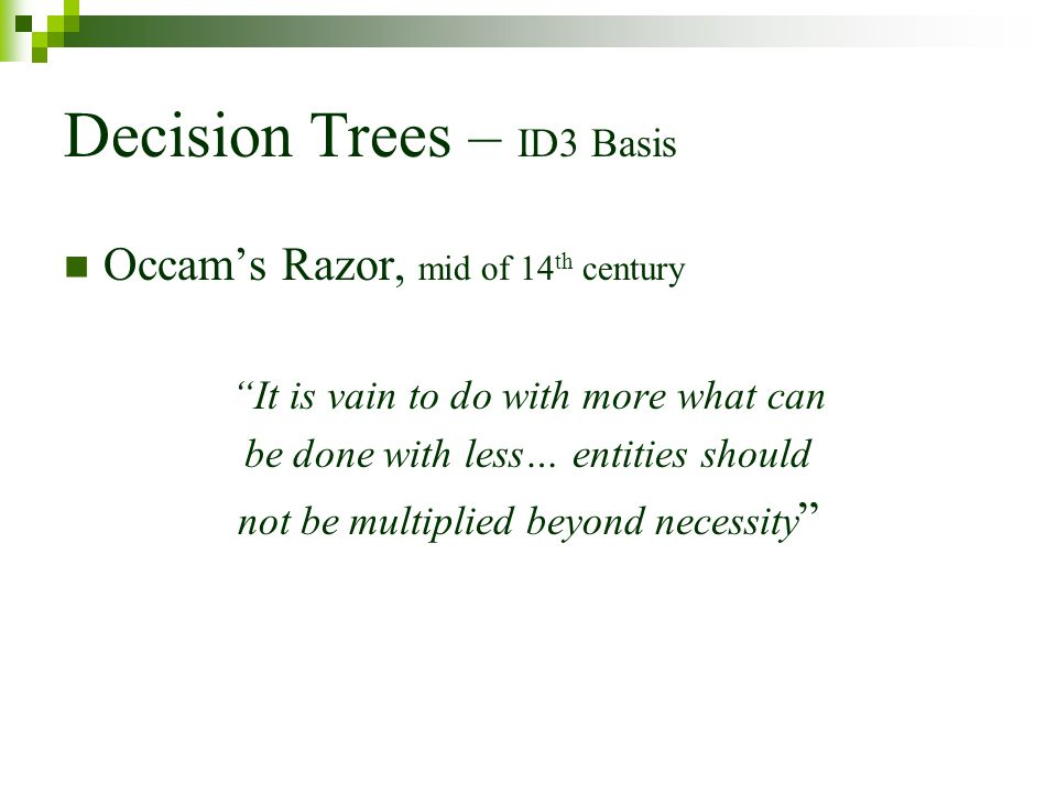 Decision Trees – ID3 Basis