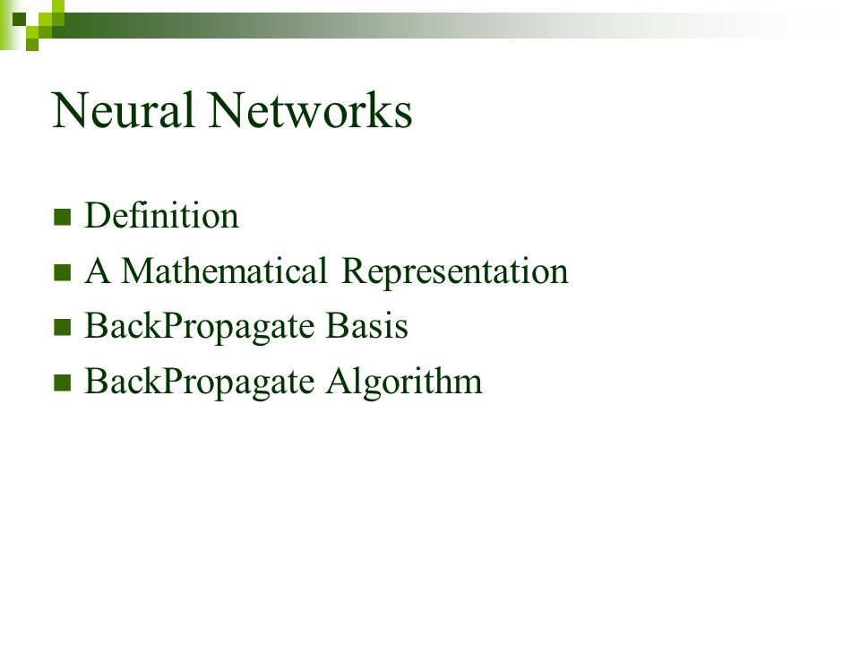Neural Networks Definition A Mathematical Representation
