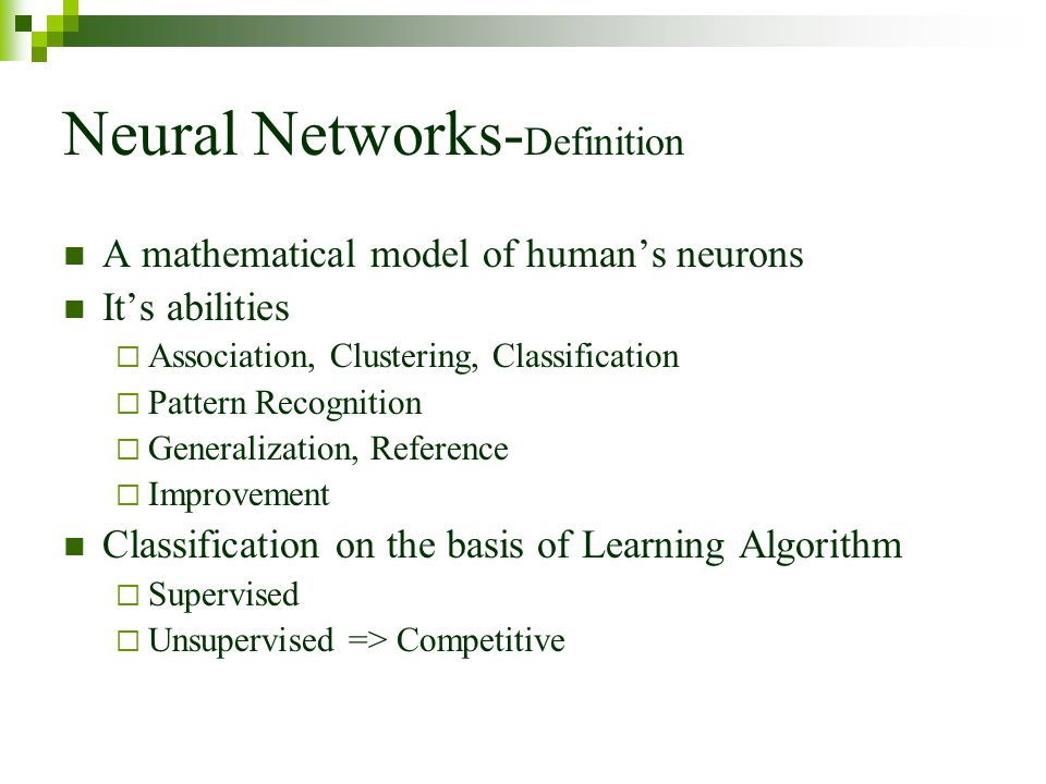 Neural Networks-Definition