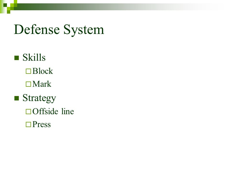 Defense System Skills Block Mark Strategy Offside line Press