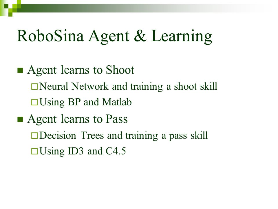 RoboSina Agent & Learning