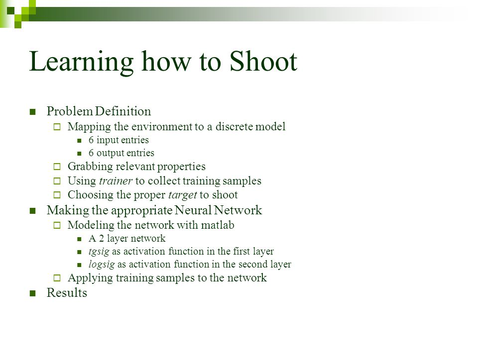 Learning how to Shoot Problem Definition