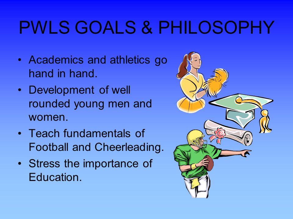 PWLS GOALS & PHILOSOPHY
