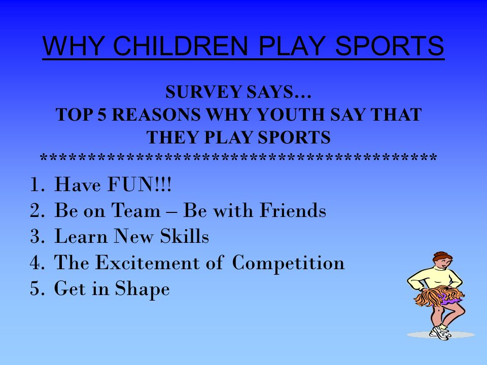 WHY CHILDREN PLAY SPORTS