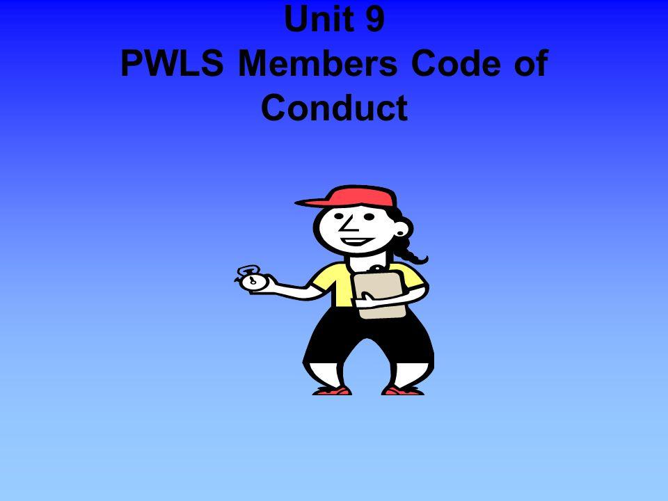 Unit 9 PWLS Members Code of Conduct