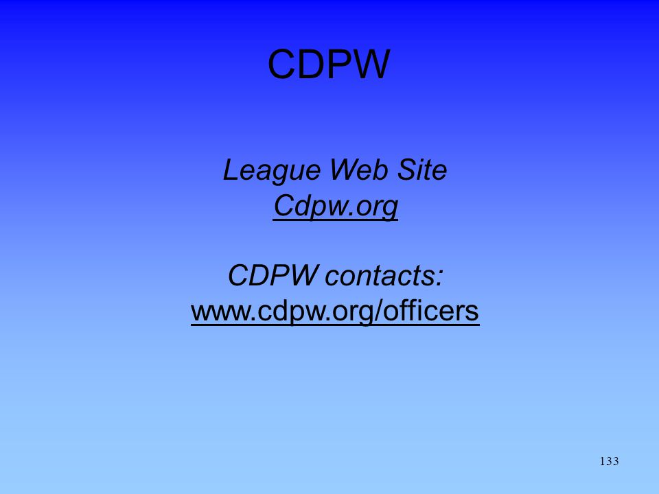 CDPW League Web Site Cdpw.org CDPW contacts: www.cdpw.org/officers