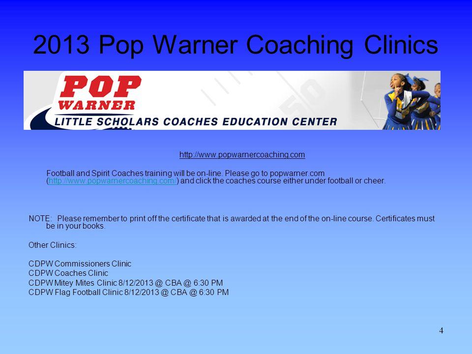 2013 Pop Warner Coaching Clinics