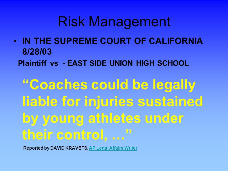 Risk Management IN THE SUPREME COURT OF CALIFORNIA 8/28/03