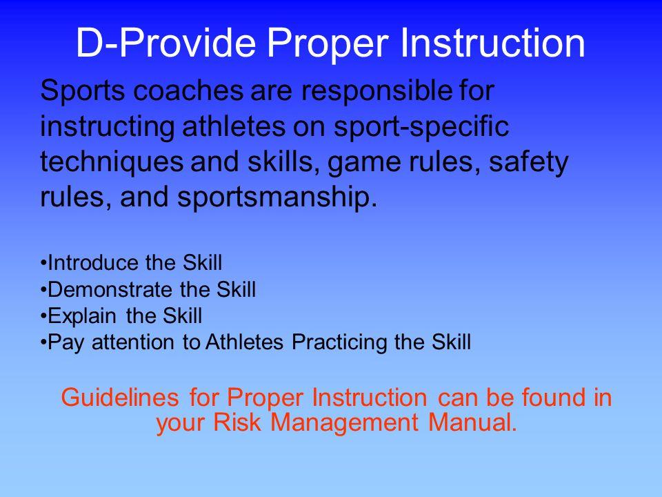 D-Provide Proper Instruction