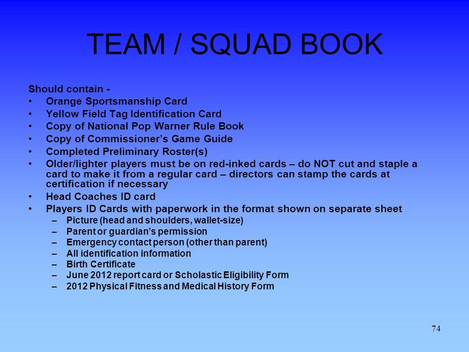 TEAM / SQUAD BOOK Should contain - Orange Sportsmanship Card