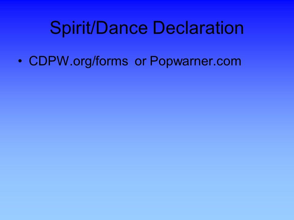 Spirit/Dance Declaration
