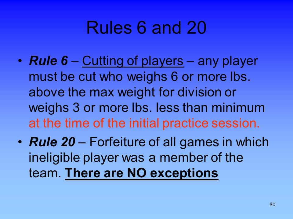 Rules 6 and 20