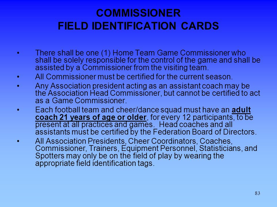 COMMISSIONER FIELD IDENTIFICATION CARDS