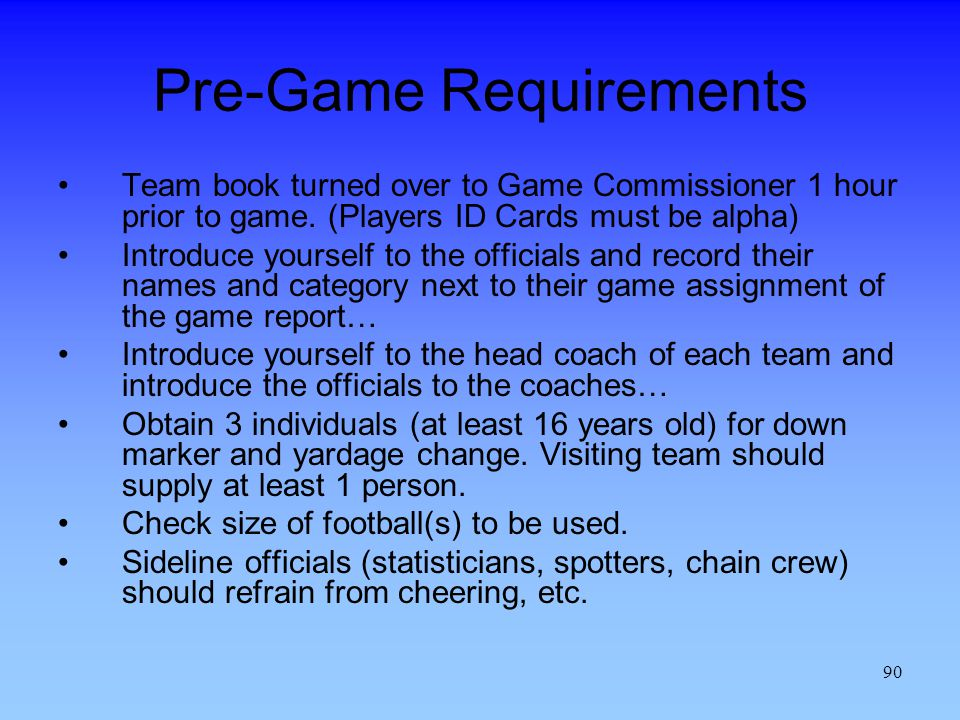 Pre-Game Requirements
