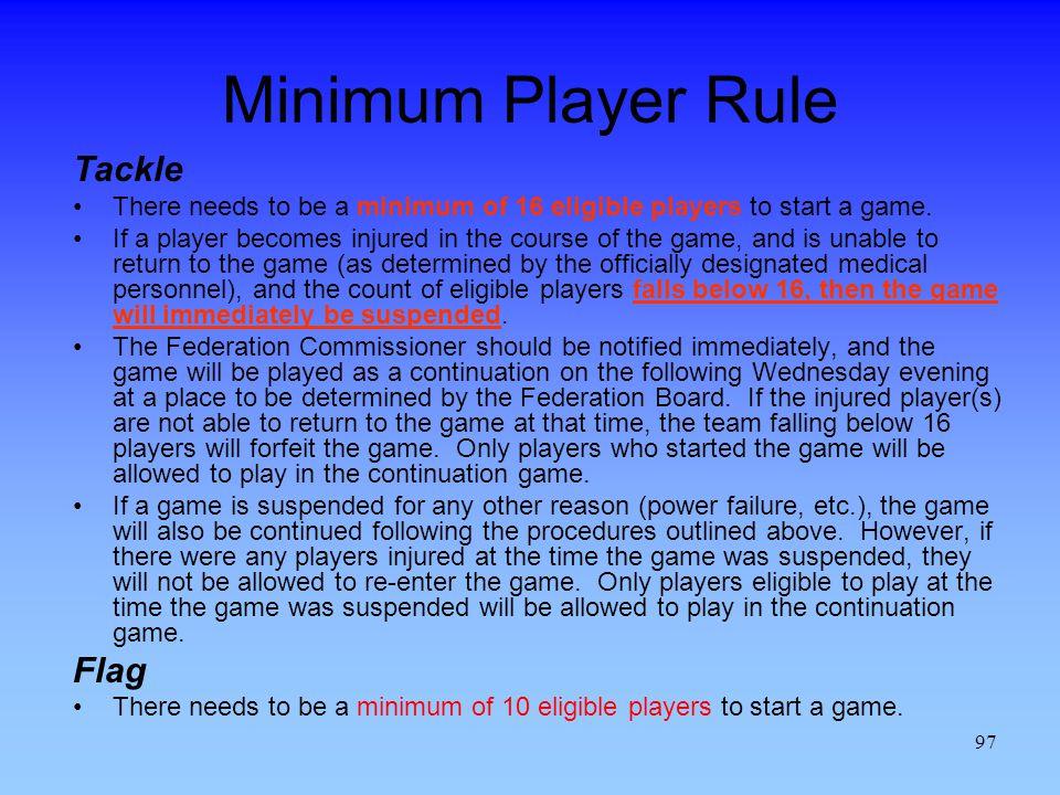 Minimum Player Rule Tackle Flag