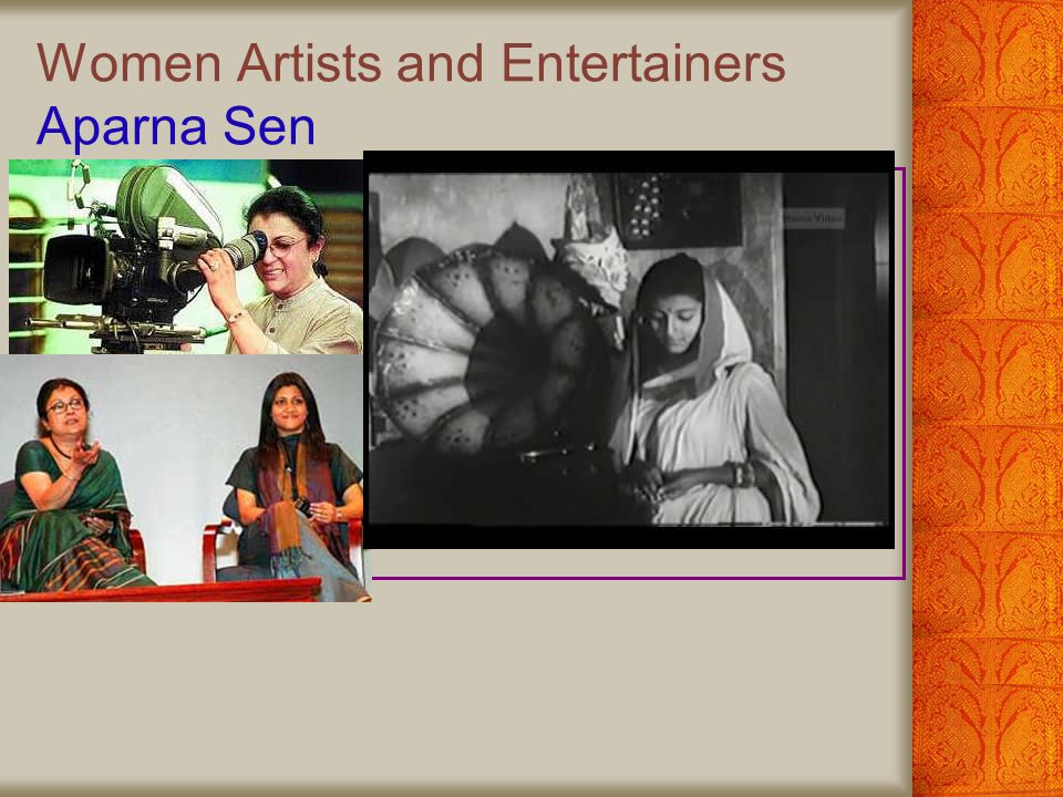 Women Artists and Entertainers Aparna Sen