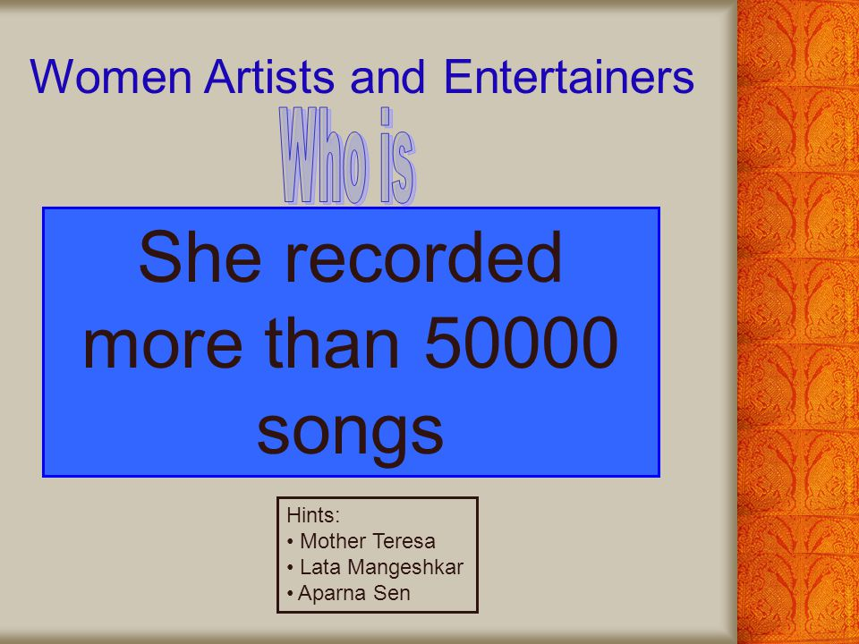 She recorded more than 50000 songs