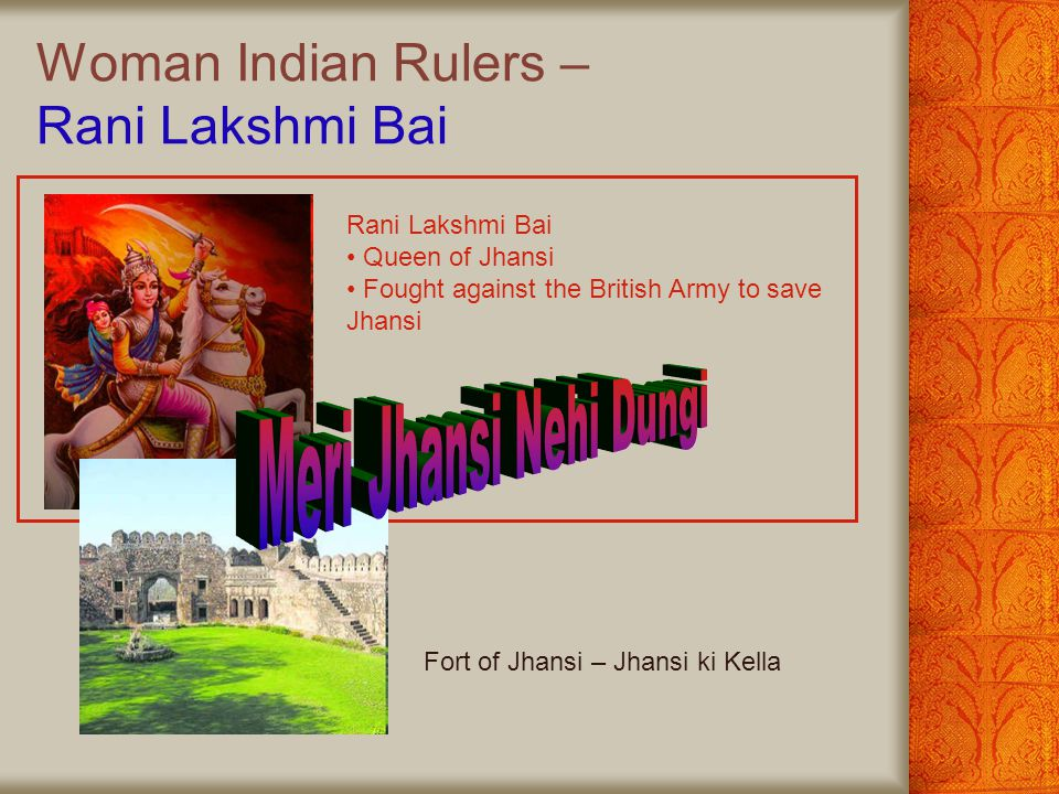 Woman Indian Rulers – Rani Lakshmi Bai