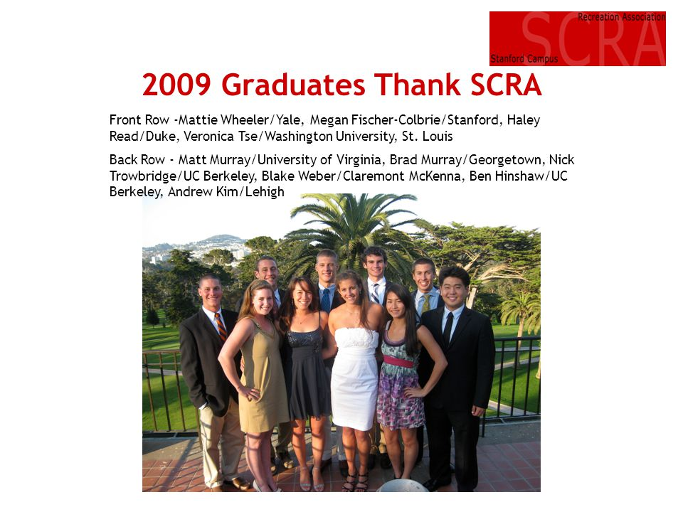 2009 Graduates Thank SCRA