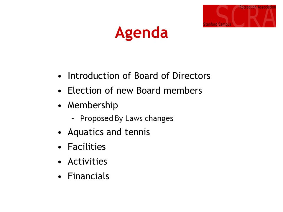 Agenda Introduction of Board of Directors