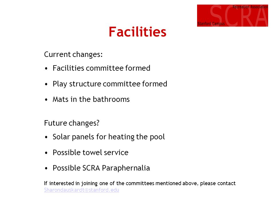 Facilities Current changes: Facilities committee formed