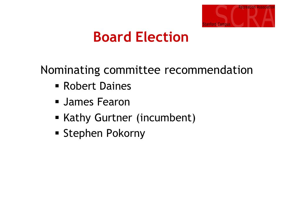Board Election Nominating committee recommendation Robert Daines