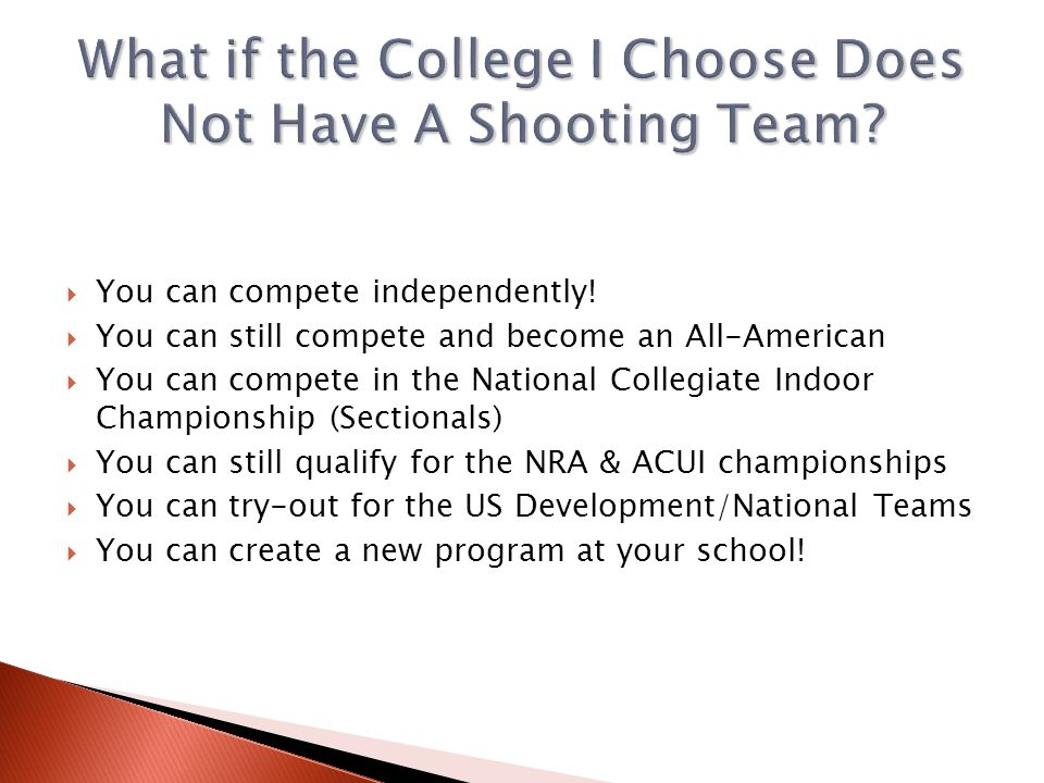 What if the College I Choose Does Not Have A Shooting Team