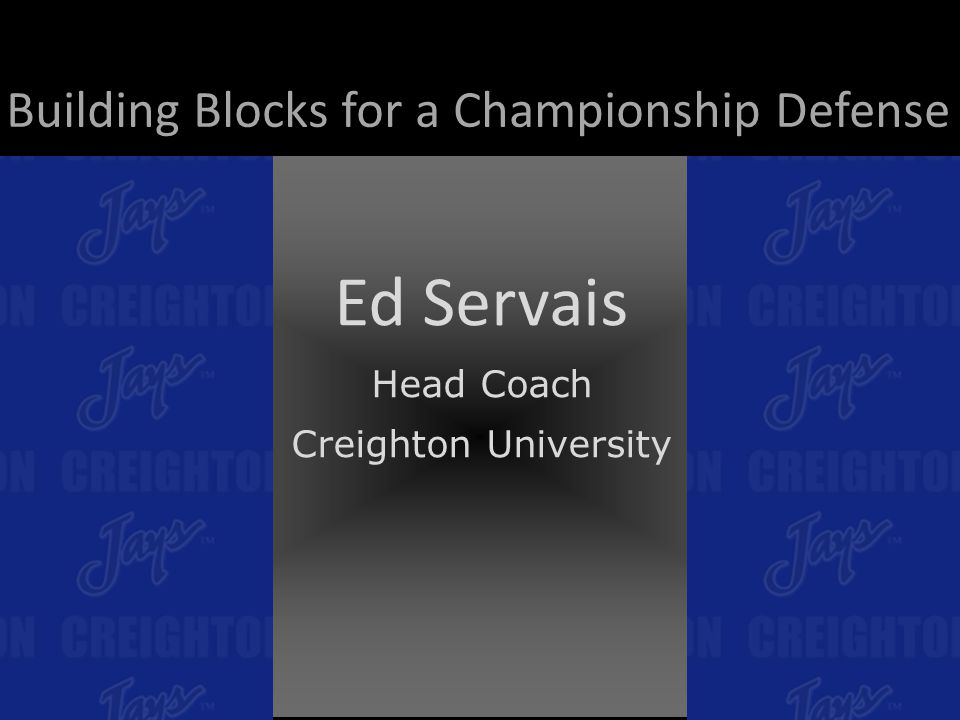 Ed Servais Building Blocks for a Championship Defense Head Coach