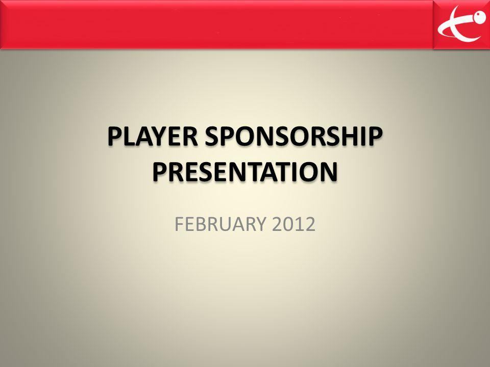 PLAYER SPONSORSHIP PRESENTATION
