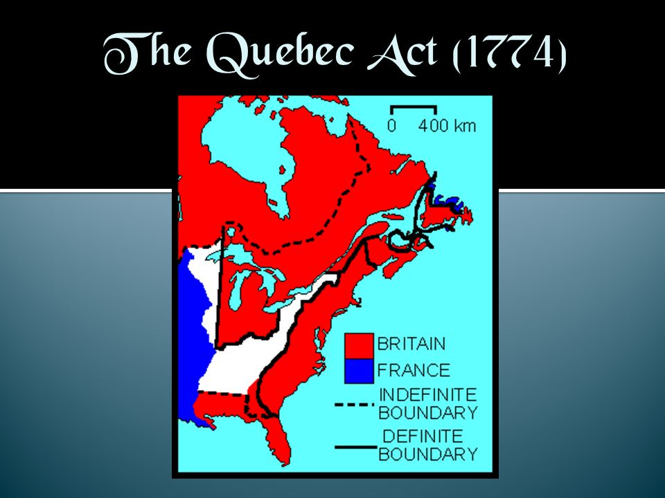 The Quebec Act (1774)