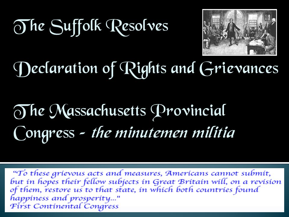 The Suffolk Resolves Declaration of Rights and Grievances.