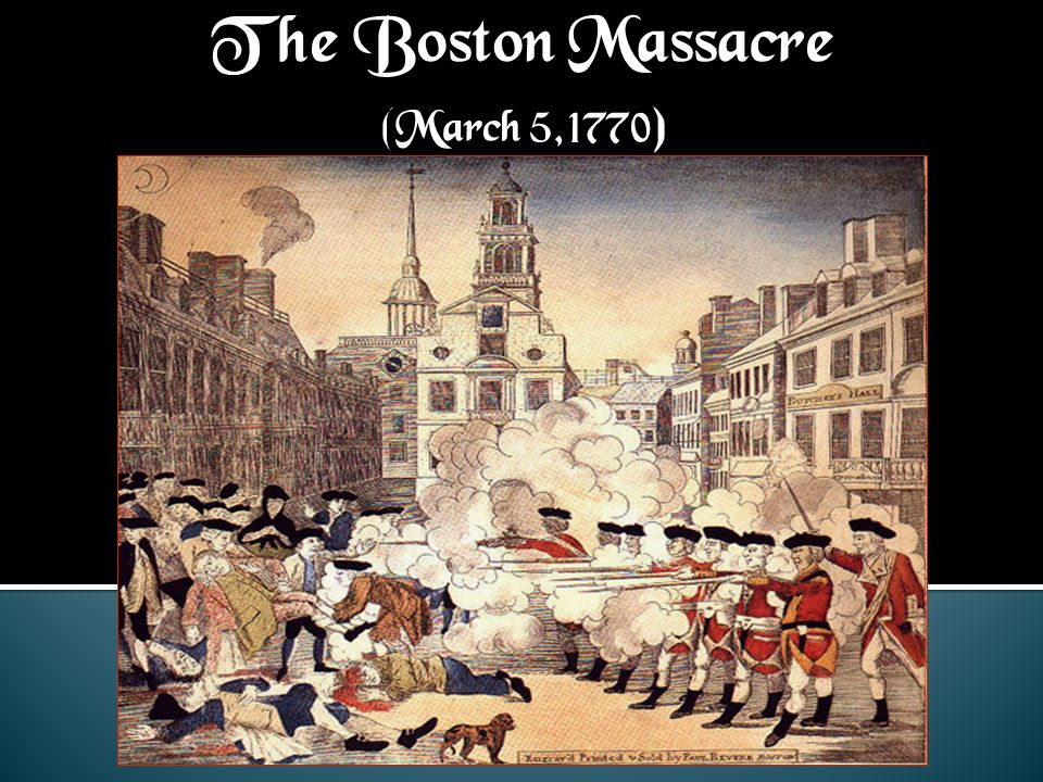 The Boston Massacre (March 5,1770)