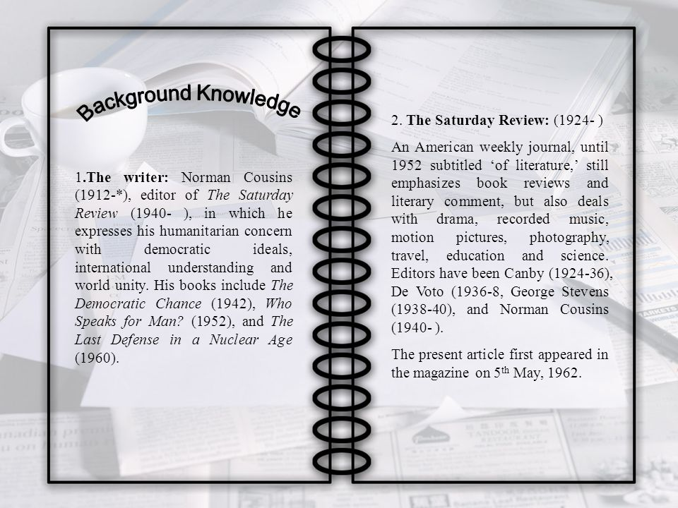 Background Knowledge 2. The Saturday Review: (1924- )