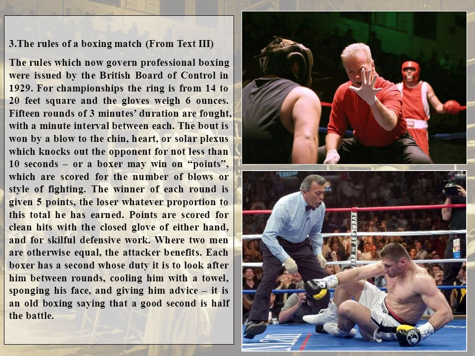 3.The rules of a boxing match (From Text III)