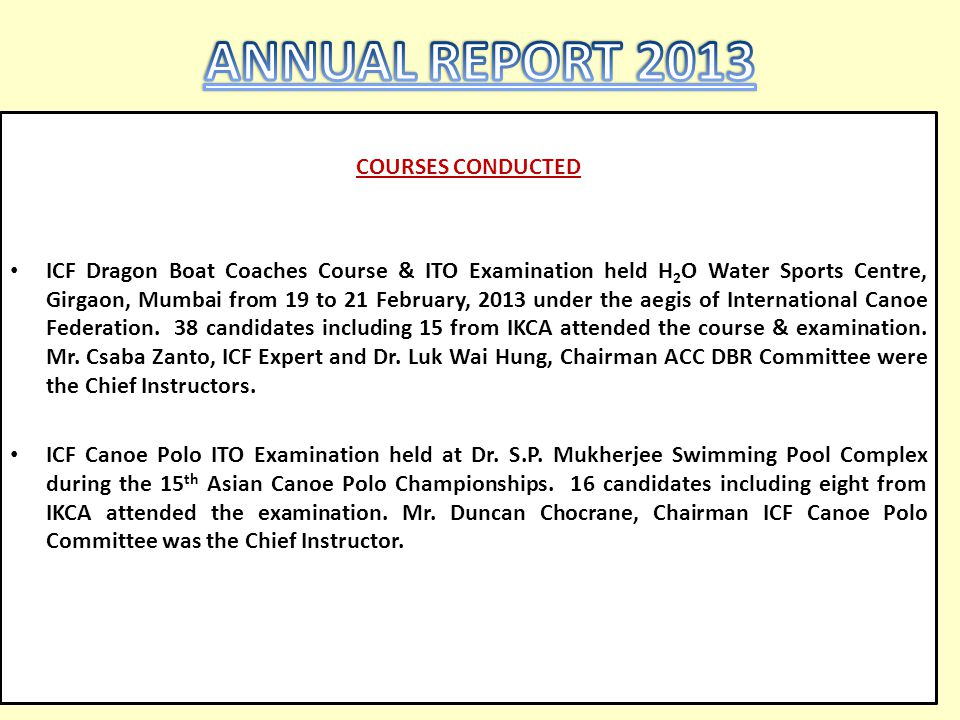 ANNUAL REPORT 2013 COURSES CONDUCTED