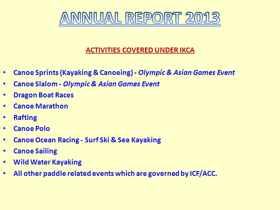 ACTIVITIES COVERED UNDER IKCA