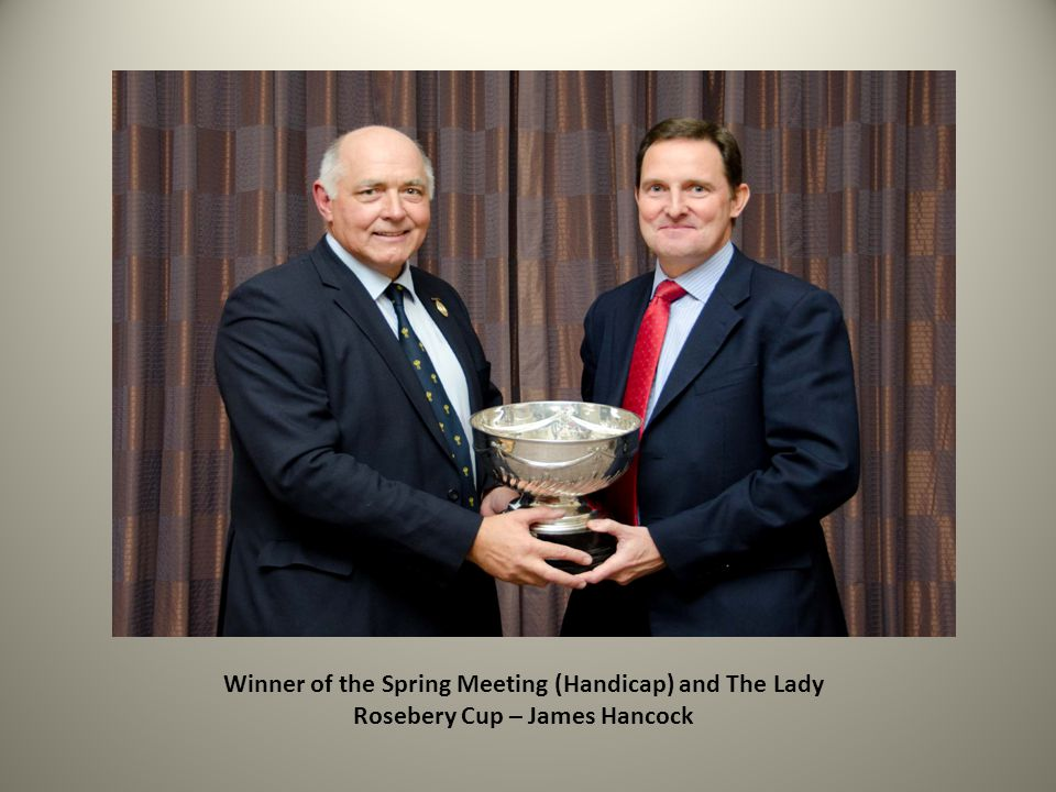 Winner of the Spring Meeting (Handicap) and The Lady Rosebery Cup – James Hancock