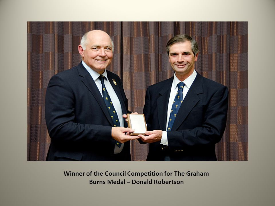 Winner of the Council Competition for The Graham Burns Medal – Donald Robertson