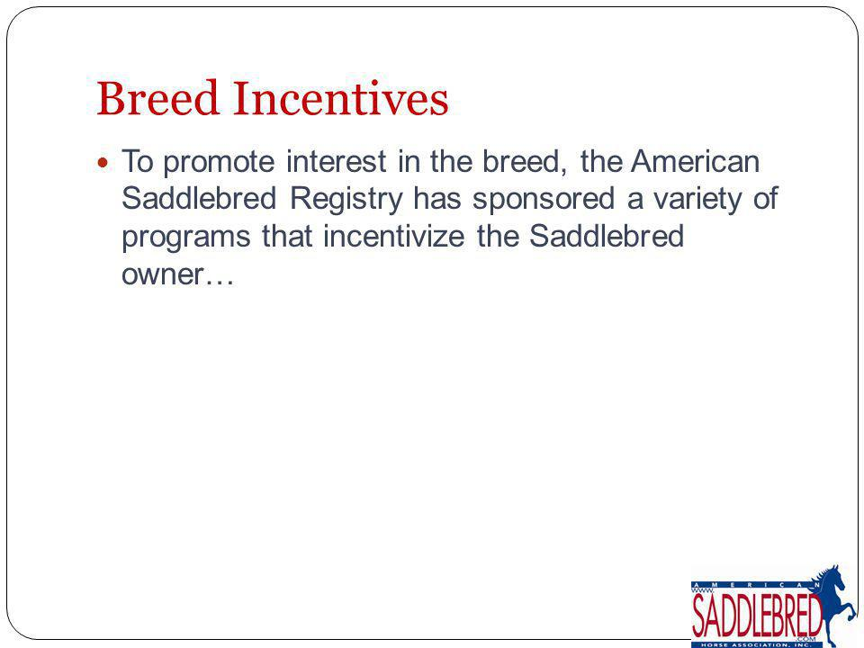 Breed Incentives