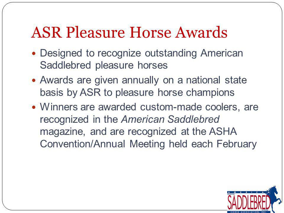 ASR Pleasure Horse Awards