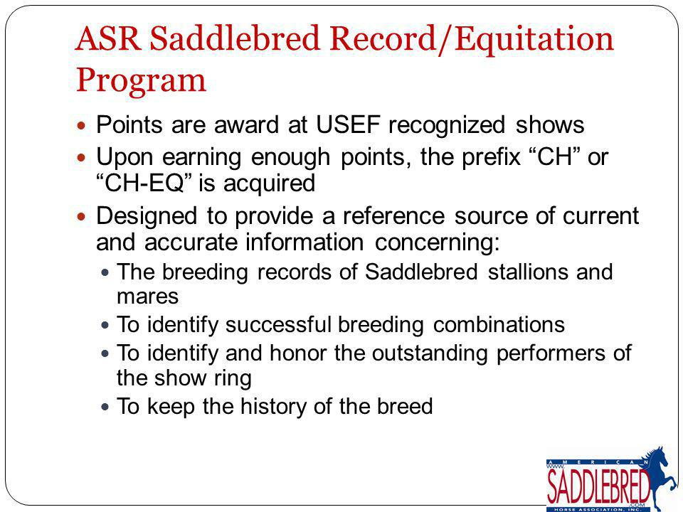 ASR Saddlebred Record/Equitation Program