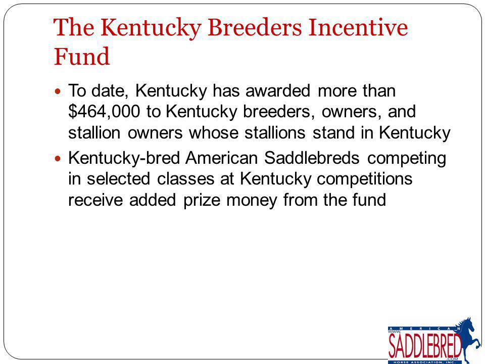 The Kentucky Breeders Incentive Fund
