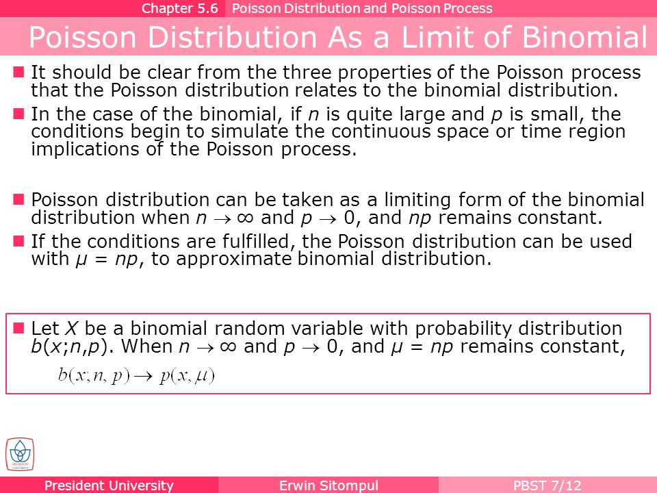 Poisson Distribution As a Limit of Binomial