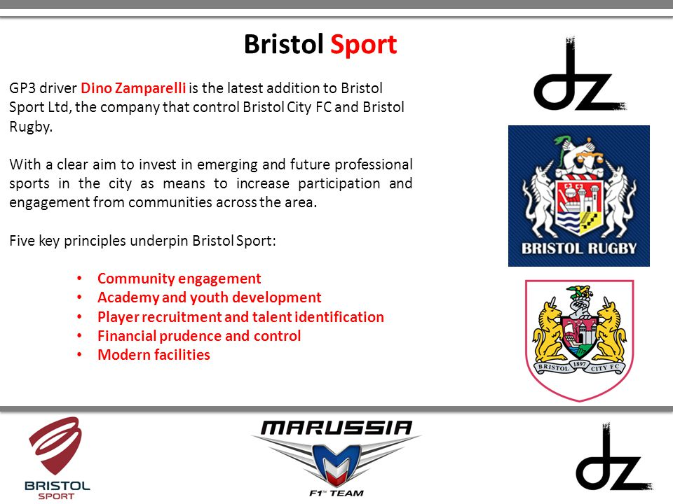 Bristol Sport GP3 driver Dino Zamparelli is the latest addition to Bristol Sport Ltd, the company that control Bristol City FC and Bristol Rugby.