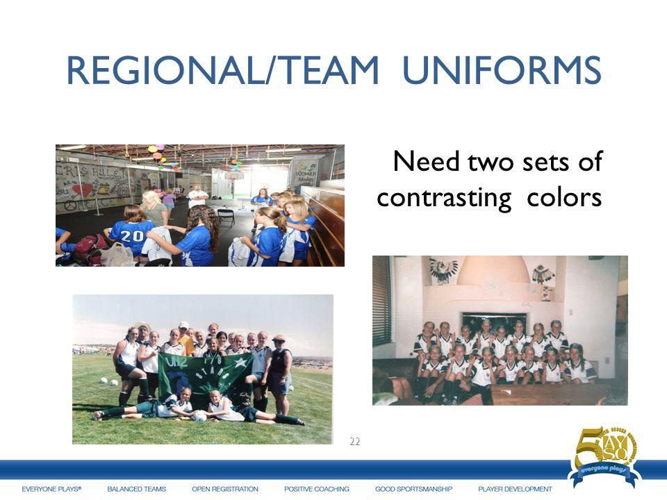 REGIONAL/TEAM UNIFORMS