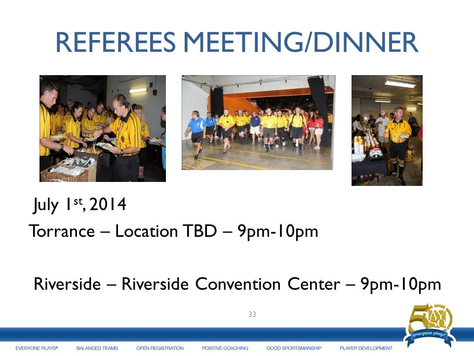 REFEREES MEETING/DINNER