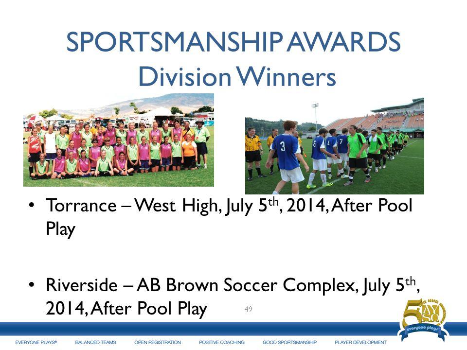 SPORTSMANSHIP AWARDS Division Winners