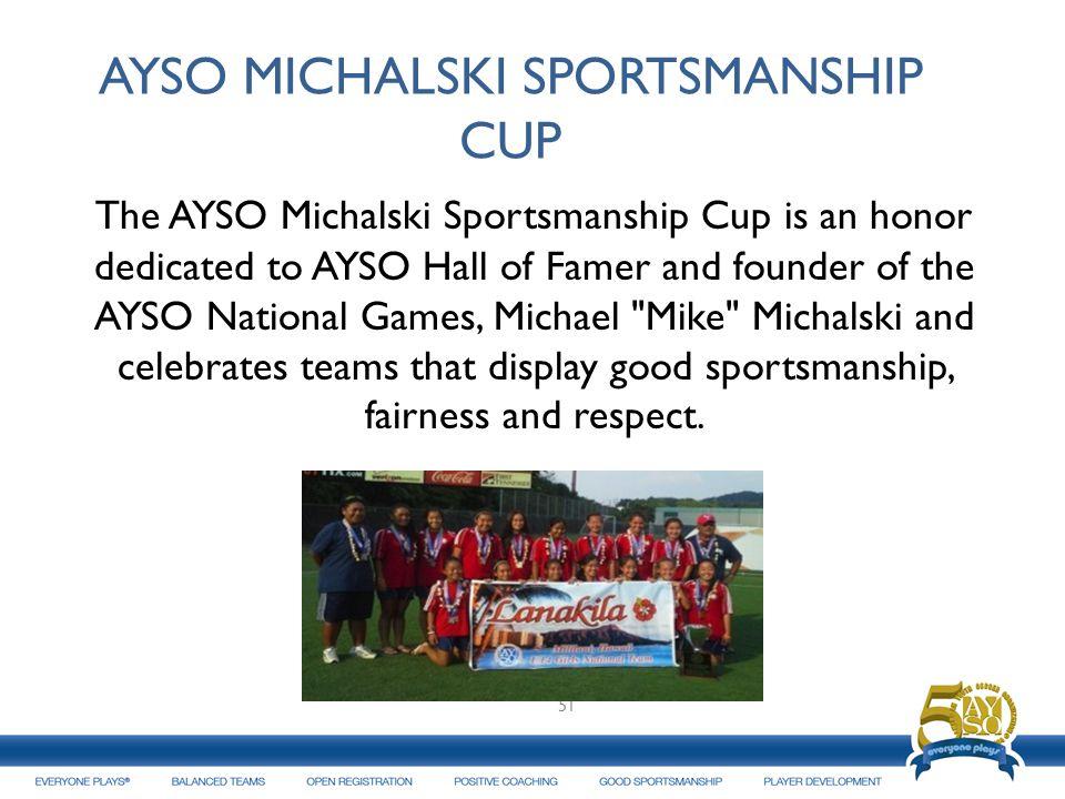 AYSO MICHALSKI SPORTSMANSHIP CUP