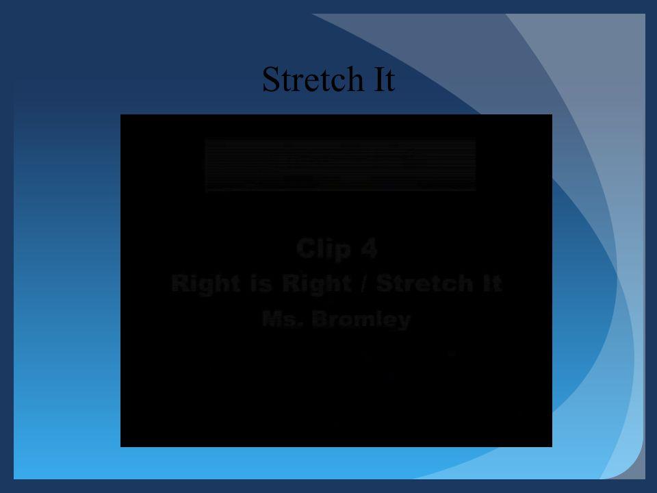 Stretch It